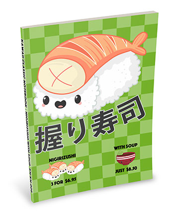 Kawaii Sushi Notebook: Nigirizushi with Soup