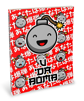Kawaii Notebook: U 'Da Bomb